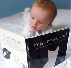 Mesmerised books are great for tummy time...