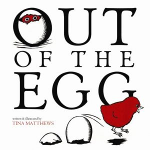 Out of the Egg picture book